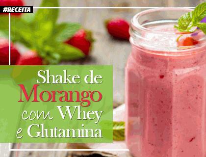 Shake de morango feito com whey e glutamina