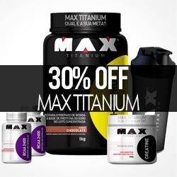 PROMO 30% OFF Max Titanium