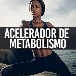 Acelerador de Metabolismo